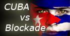 CUBA vs BLOCKADE